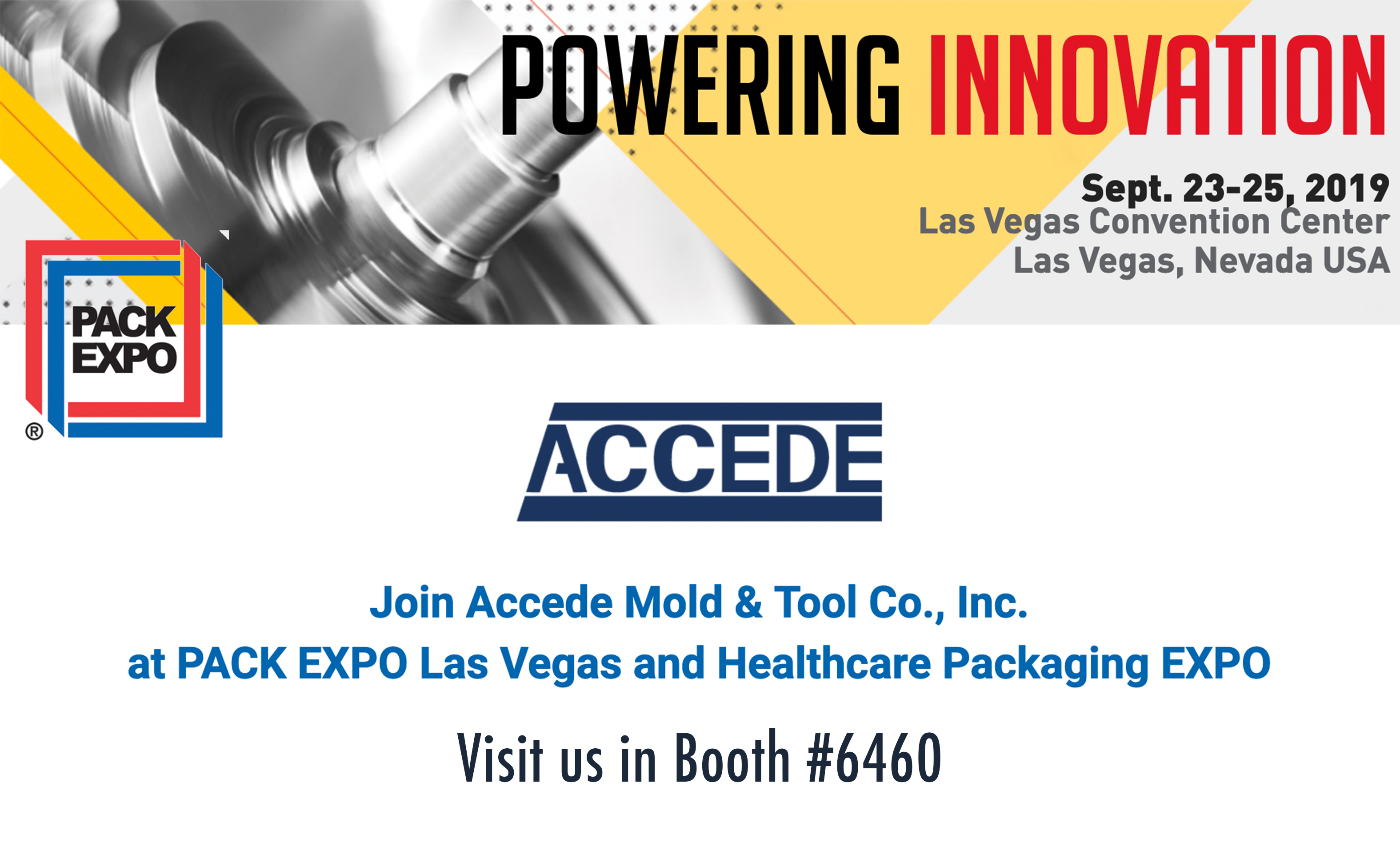 Join Accede Mold at PACK EXPO, 2019 - Accede Mold & Tool